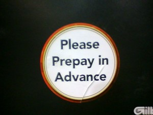 Please Prepay in Advance