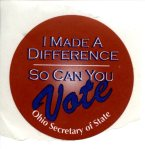 I made a difference; so can you. Vote!