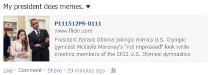 "My president does memes. ♥ / President Barack Obama jokingly mimics U.S. Olympic gymnast McKayla Maroney's ""not impressed"" look while greeting members of the 2012 U.S. Olympic gymnastics . . . ."